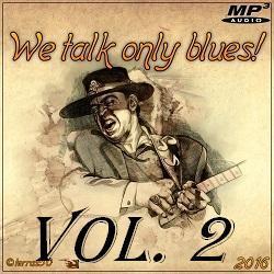 VA - We Talk Only Blues. Vol.2